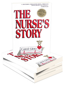 The Nurses Story by Carol Gino
