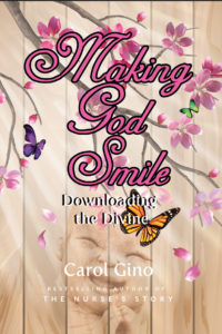 Making God Smile by Rashana and Carol Gino
