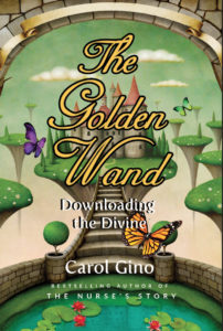 The Golden Wand by Rashana and Carol Gino